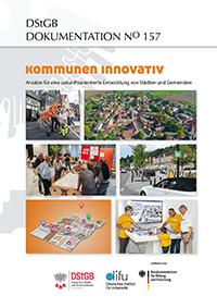 """Themenheft: DStGB Dokumentation (No. 157): """"Kommunen innovativ"""""""